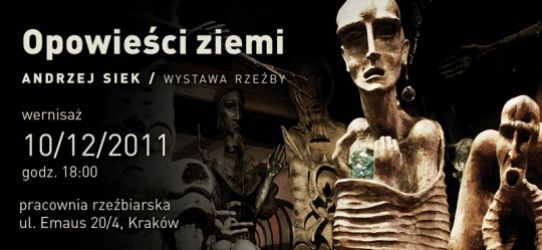 Opowieści ziemi | Andrzej Siek | wystawa rzeźby